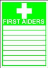 More info on 'First Aiders' - Safety Sign