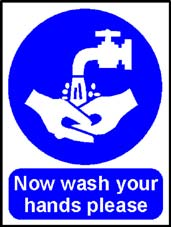 More info on 'Now Wash Your Hands Please' - Safety Sign