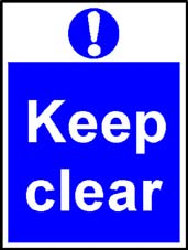 More info on 'Keep Clear' - Safety Sign